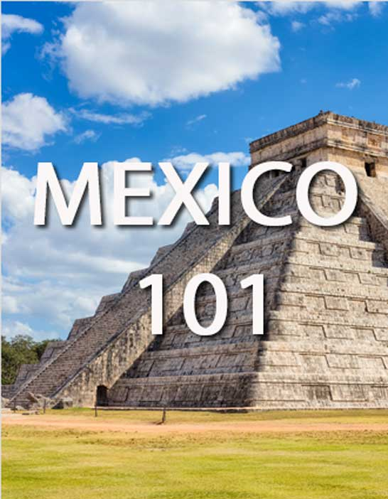 Mexico 101: Your Blueprint to the ¡Viva México! Lifestyle