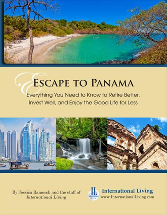 Escape to Panama: Everything You Need to Know to Retire Better, Invest Well, and Enjoy the Good Life for - Print