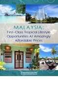 Malaysia: First-Class Tropical Lifestyle Opportunities