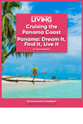 Cruising the Panama Coast—Panama: Dream it, Find it, Live it