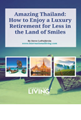 Amazing Thailand: How To Enjoy A Luxury Retirement For Less In The Land Of Smiles