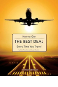 How To Get The Best Deal On Every Airfare You Buy