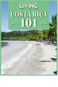 Costa Rica 101: Where to Go, What to Expect, and Everything You Need to Know to Live Better for Less